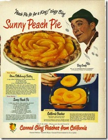 1949 BING CROSBY Cling Peaches recipe for Sunny Peach Pie vintage food ad